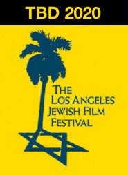 April 30-May 7, 2020 | The Los Angeles Jewish Film Festival