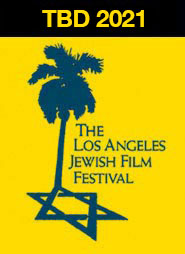 TBD, 2020 | The Los Angeles Jewish Film Festival